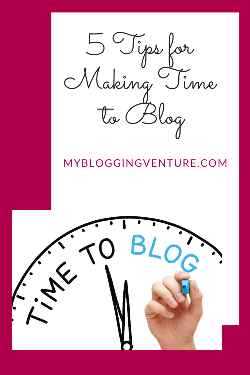 tips for making time to blog