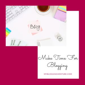 make time for blogging