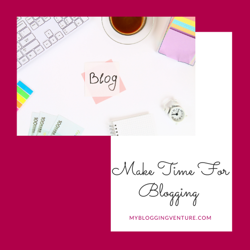make time for blogging